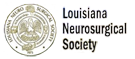 Louisiana Neurosurgical Society